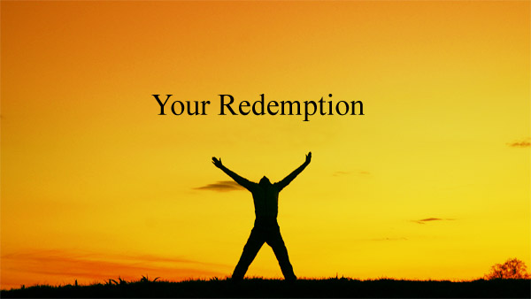 Experiencing Restoration and Redemption